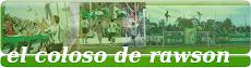 EL COLOSO DE RAWSON