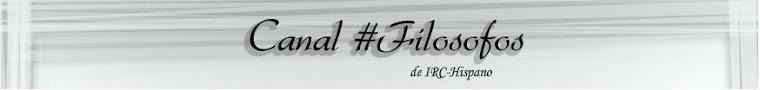 Canal #Filosofos - Chat de Filosofía y mucho más
