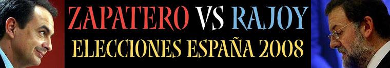 Zapatero contra Rajoy. Elecciones Generales 2008