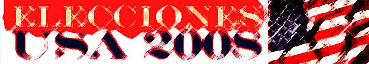 Elecciones USA 2008. Elecciones presidenciales en Estados Unidos EEUU