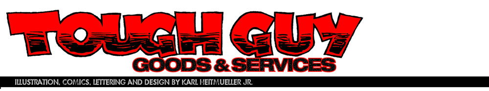 Tough Guy Goods &amp; Services