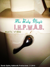 "The Baby Magic ""I.H.P.W.A.B."" music video (2010)"
