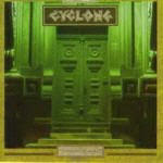 CYCLONE  -inferior to none 1990
