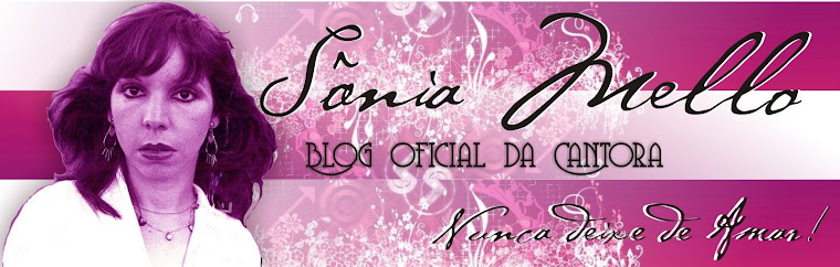 Blog Oficial da Cantora Sônia Mello