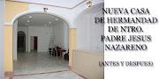 NUEVA CASA HERMANDA DE NTRO. PADRE JESUS