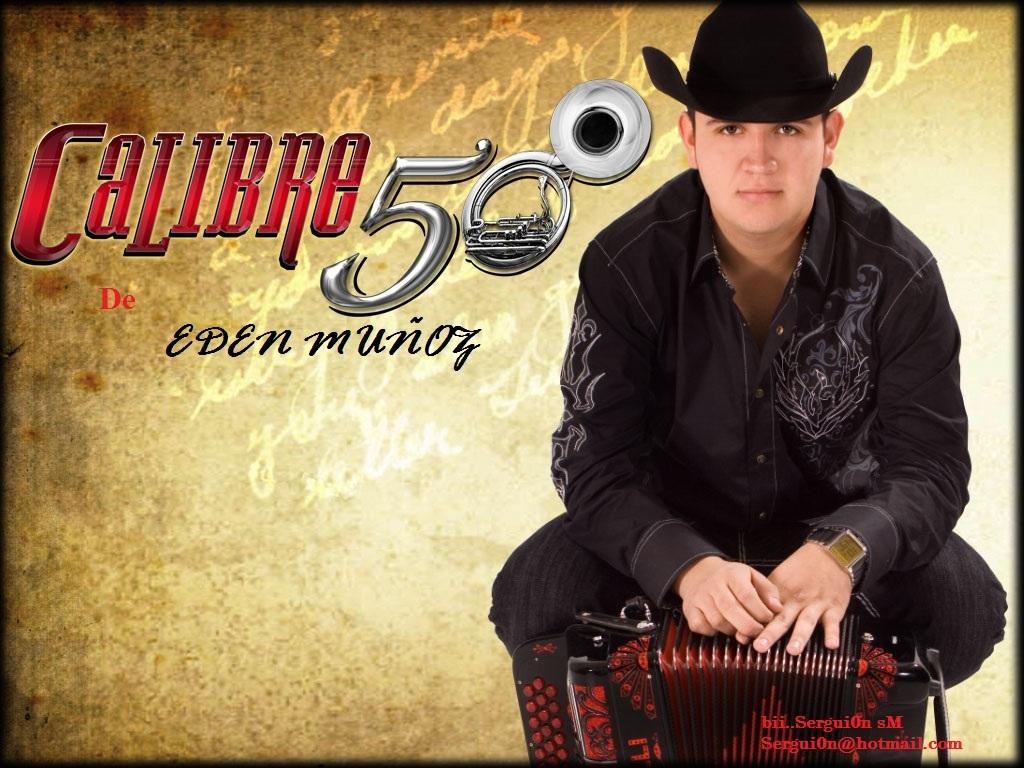 Discografia Calibre 50 - Colmillo Norteño (Eden Muñoz)