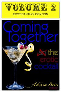 Coming Together: The Erotic Cocktail (v2)