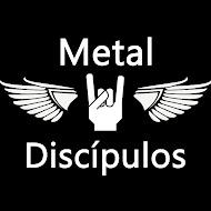 Metal Discípulos