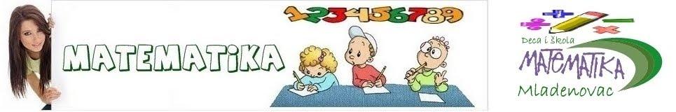 ZADACI za učenike osnovne škole * MaTeMaTiKa za osnovce