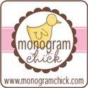 Monogram Chick