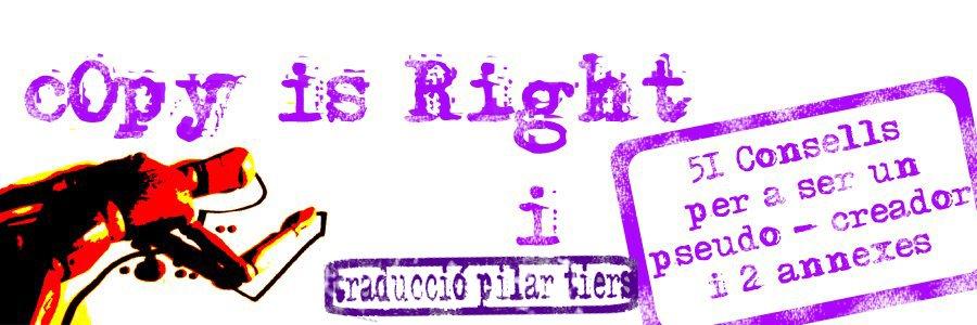 """""""Copy is rigth"""" en català por Pilar Tiers"""