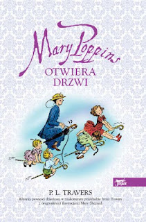 P. L. Travers. Marry Poppins otwiera drzwi.