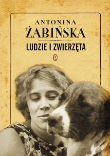 Antonina Żabińska. Ludzie i zwierzęta.