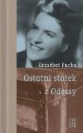Erzsebet Fuchs. Ostatni statek z Odessy.