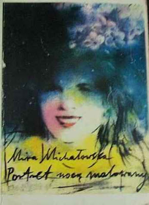 Mira Michałowska. Portret nocą malowany.