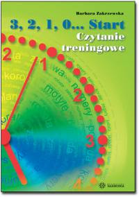 Barbara Zakrzewska. 3,2,1,0… Start. Czytanie treningowe.