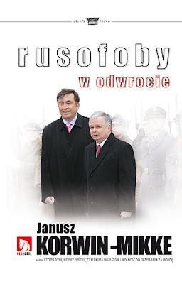 Janusz Korwin-Mikke. Rusofoby w odwrocie.