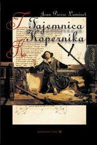 Jean Pierre Luminet. Tajemnica Kopernika.