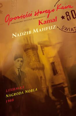 Nadżib Mahfuz. Kamal. Opowieści starego Kairu.
