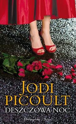 Jodi Picoult. Deszczowa noc.