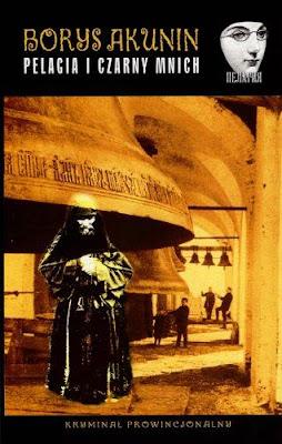 Borys Akunin. Pelagia i czarny mnich.