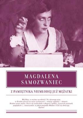 Magdalena Samozwaniec. Z pamiętnika niemłodej już mężatki.