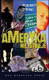 Wojciech Orliński. Ameryka nie istnieje.
