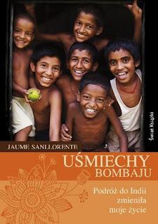 Jaume Sanllorente. Uśmiechy Bombaju.