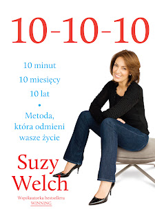 Suzy Welch. 10 - 10 - 10.