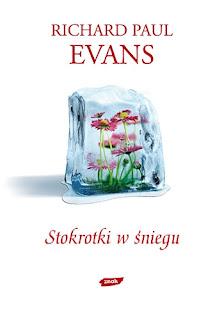 Richard Paul Evans. Stokrotki w śniegu.