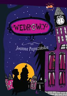 Joanna Papuzińska. Wędrowcy.
