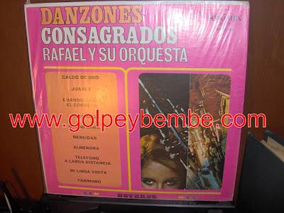 Rafael y Su Orquesta - Danzones Consagrados