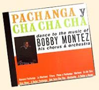 Bobby Montez Pachanga & Cha Cha Cha