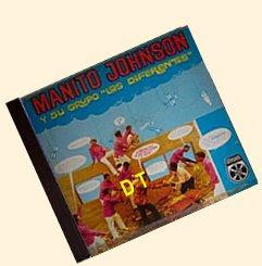 Manito Johnson y Su Grupo los Diferentes - La Libertad