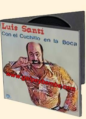Luis Santi - Con El Cuchillo en la Boca
