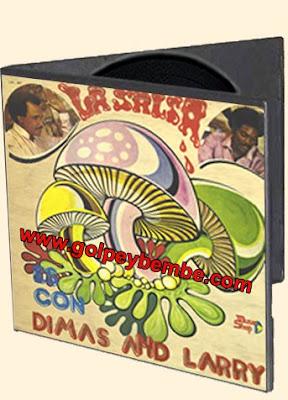 Dimas Pedroza - La Salsa es con Dimas y Larry