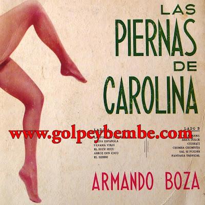 Armando Boza - Las Piernas de Carolina