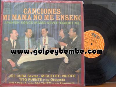 Joe Cuba Miguelito Valdes Tito Puente Machito & Graciela - Canciones Mi Mama No Me Enseño