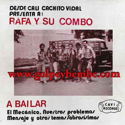 Rafa y su Combo - A Bailar