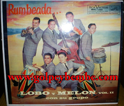 Lobo y Melon - Rumbeada Vol 2