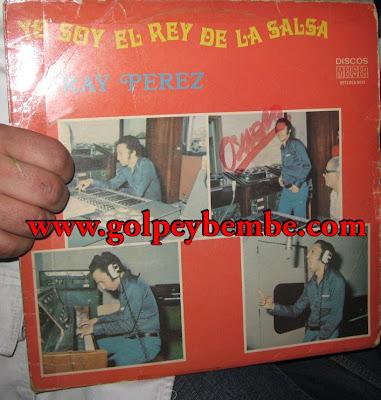 Ray Perez - Yo soy el Rey de la Salsa