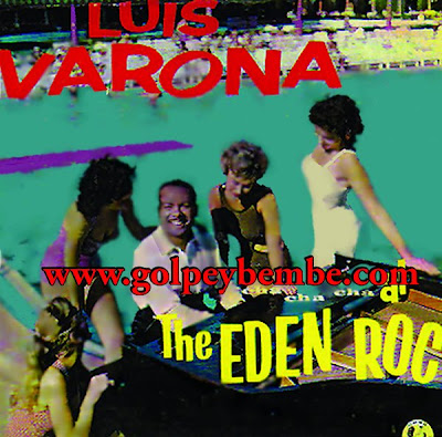 Luis Varona - Cha Cha Cha at The  Eden Roc