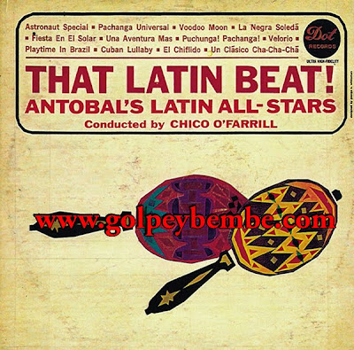 Antobal's Cuban All Stars & Chico O'Farril - The Latin Beat