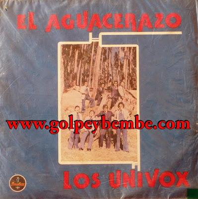 Los Univox - El Aguacerazo