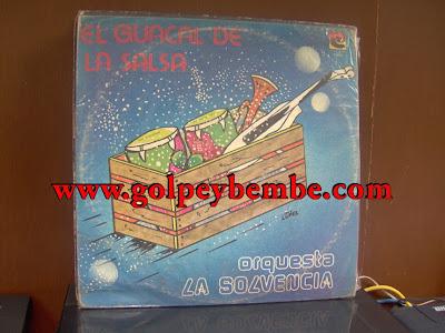 Orquesta La Solvencia - El Guacal de la Salsa