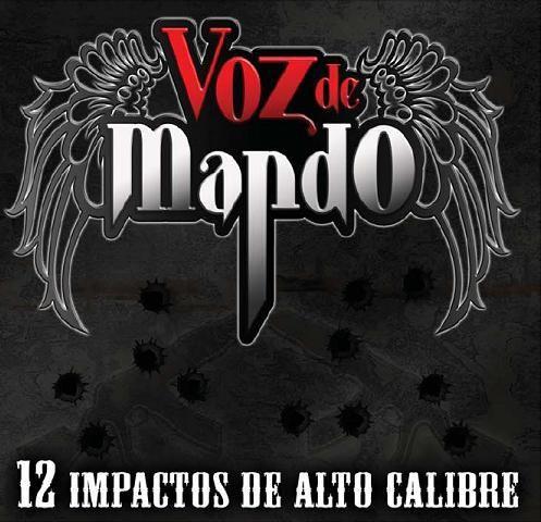 Grupo Voz De Mando_12 Impactos De Alto Calibre (2009)