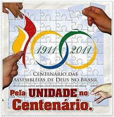 Centenário das Ass. de Deus no Brasil