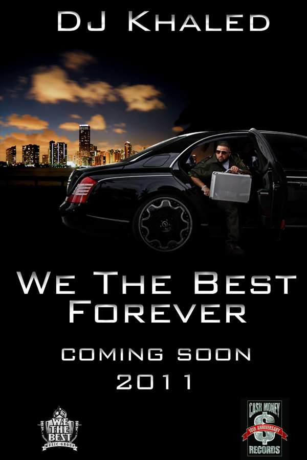 We The Best Forever DJ Khaled