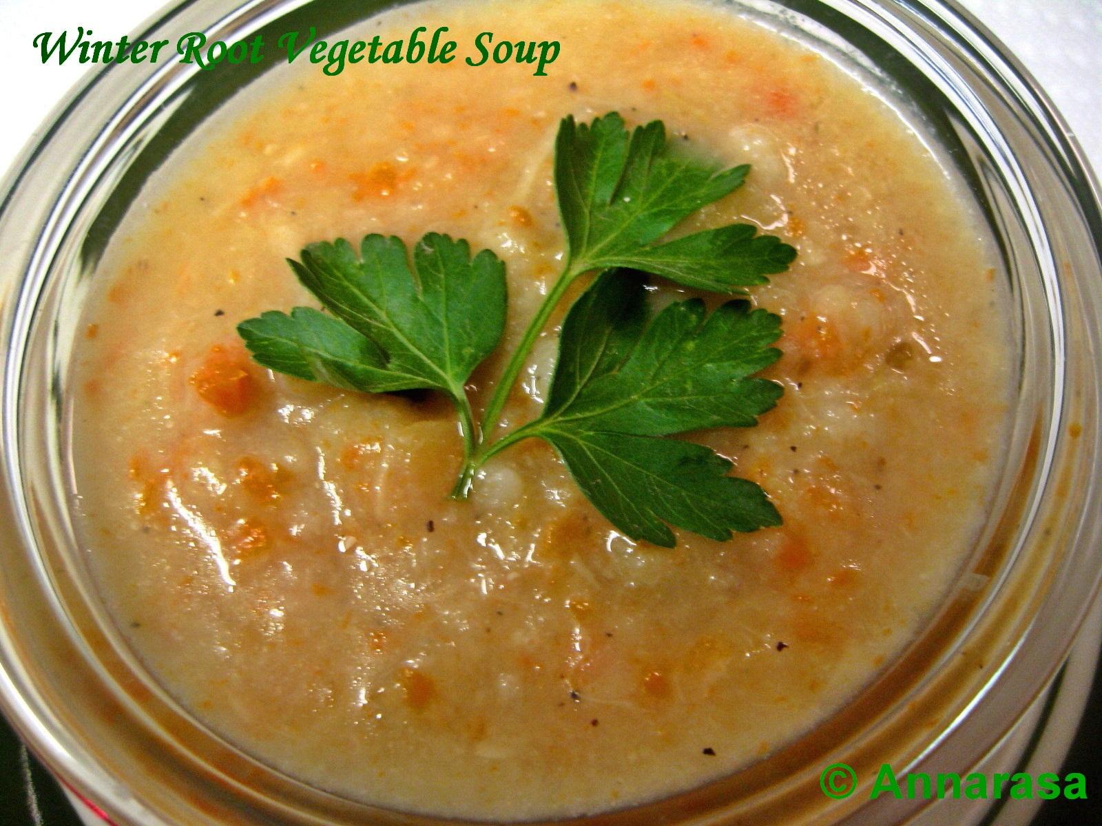 Annarasa ~ Essence of Food: Winter Root Vegetable Soup
