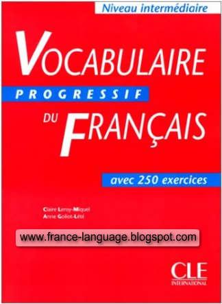 Vocabulaire progressif du Français avec 250 exercices. Niveau intermédiaire